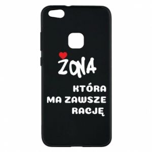 Phone case for Huawei P10 Lite A wife who is always right - PrintSalon