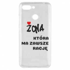 Phone case for Xiaomi Redmi 6 A wife who is always right - PrintSalon