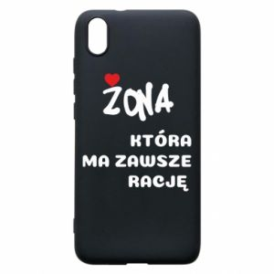 Phone case for Xiaomi Redmi 7A A wife who is always right - PrintSalon