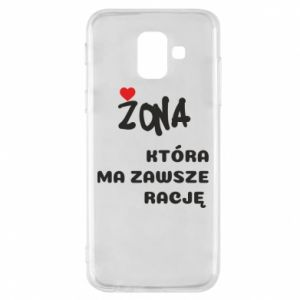 Phone case for Samsung A6 2018 A wife who is always right - PrintSalon