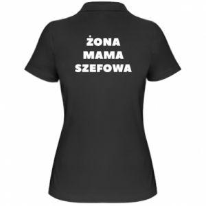 Damska koszulka polo Żona Mama Szefowa napis