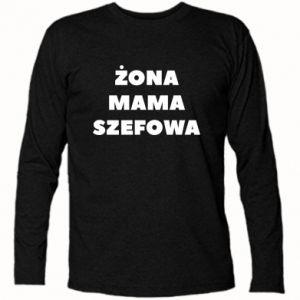 Koszulka z długim rękawem Żona Mama Szefowa napis