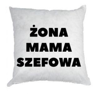 Poduszka Żona Mama Szefowa napis