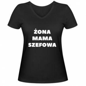 Damska koszulka V-neck Żona Mama Szefowa napis