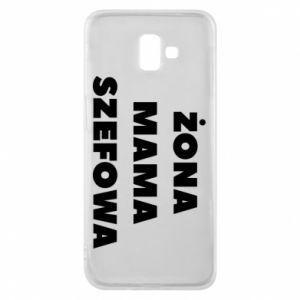 Etui na Samsung J6 Plus 2018 Żona Mama Szefowa napis