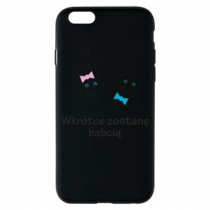 Phone case for iPhone 6/6S Zostanę babcią