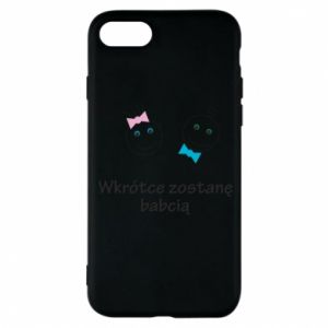 Phone case for iPhone 8 Zostanę babcią