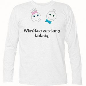 Koszulka z długim rękawem Zostanę babcią - PrintSalon