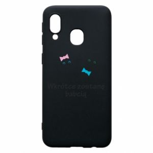 Phone case for Samsung A40 Zostanę babcią