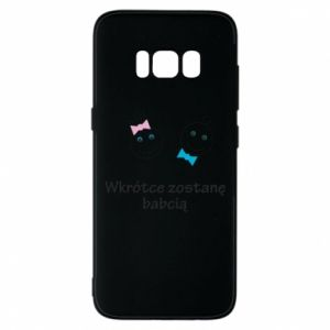 Phone case for Samsung S8 Zostanę babcią