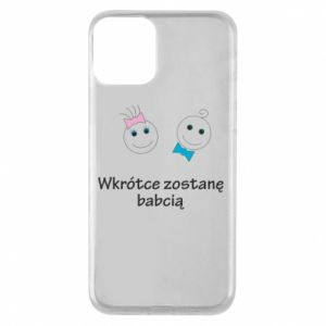 Phone case for iPhone 11 Zostanę babcią