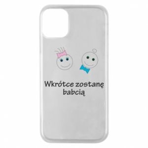 Phone case for iPhone 11 Pro Zostanę babcią