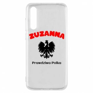 Phone case for Huawei P30 Susan is a real Pole - PrintSalon