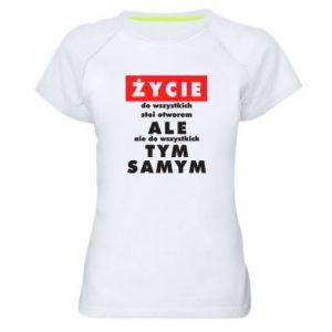 Women's sports t-shirt Life
