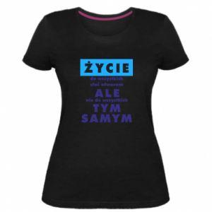 Damska premium koszulka Żyćie