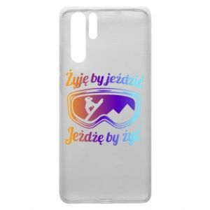 Huawei P30 Pro Case I live to ride